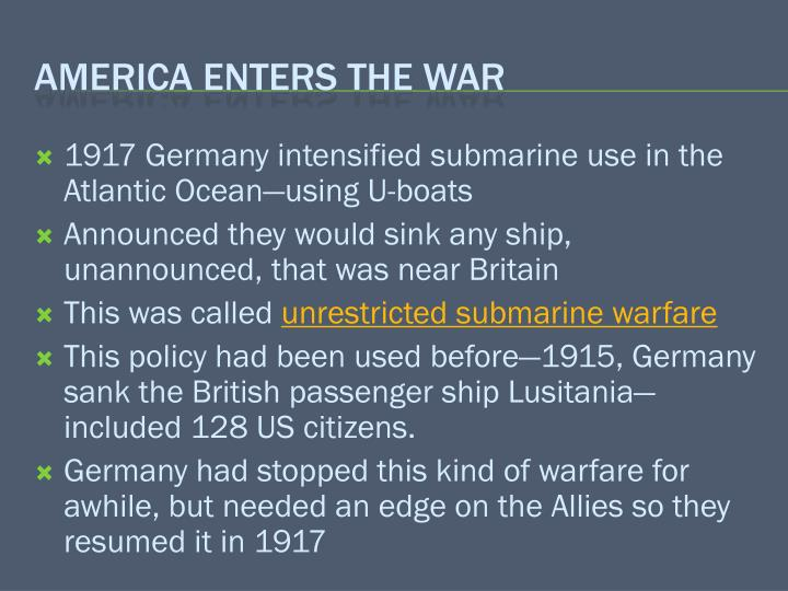 1917 Germany intensified submarine use in the Atlantic Ocean—using U-boats