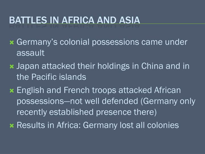 Germany's colonial possessions came under assault