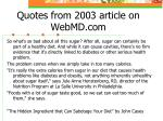 quotes from 2003 article on webmd com