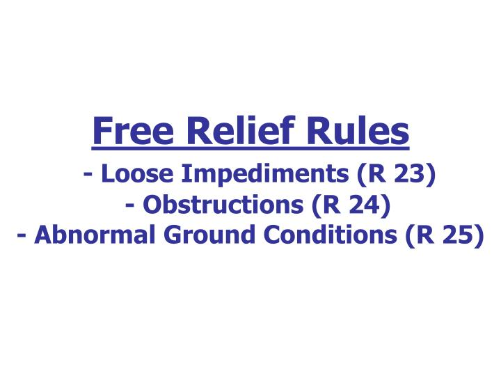 Free Relief Rules