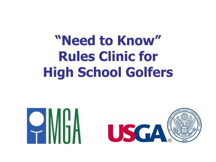 Need to know rules clinic for high school golfers
