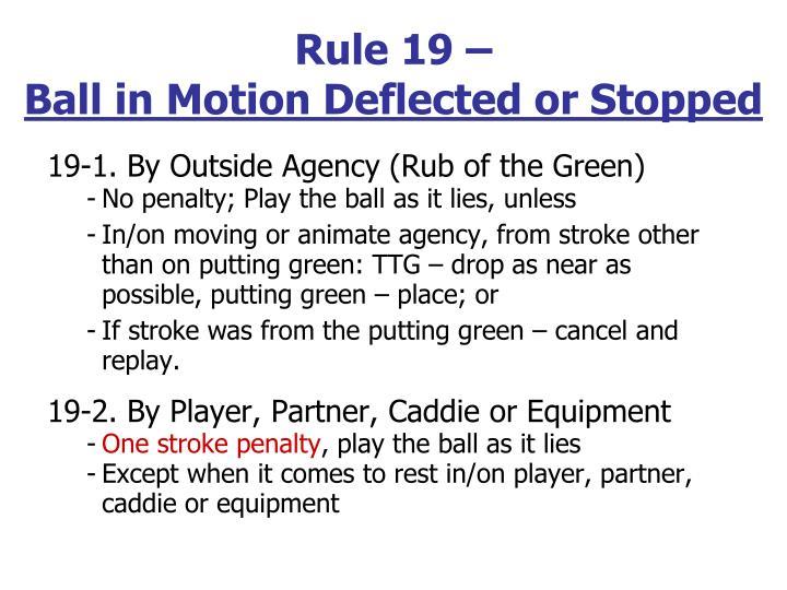 Rule 19 –