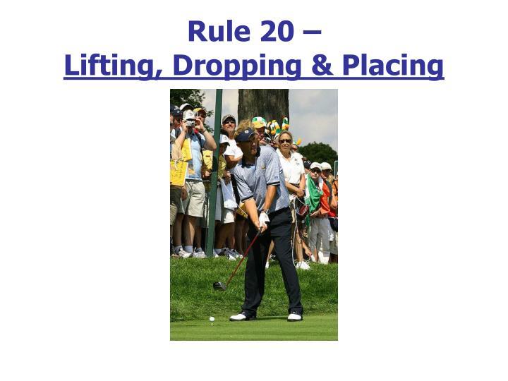 Rule 20 –