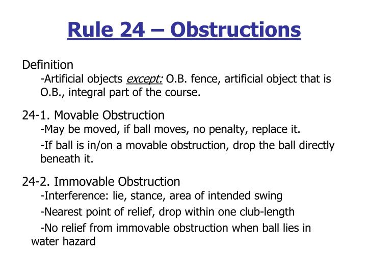Rule 24 – Obstructions