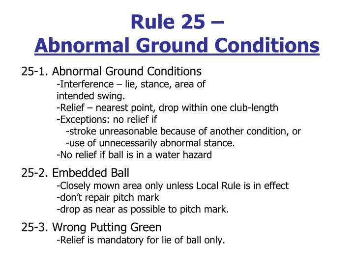 Rule 25 –