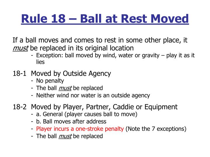 Rule 18 – Ball at Rest Moved