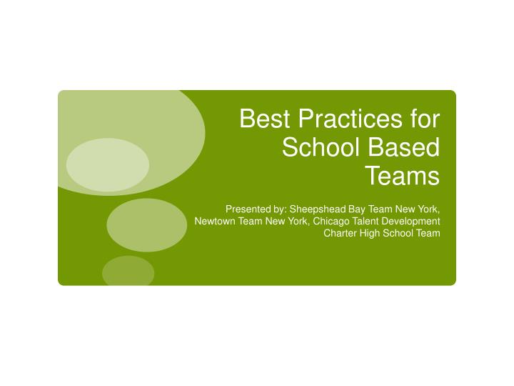 Best practices for school based teams