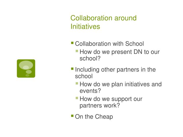Collaboration around Initiatives