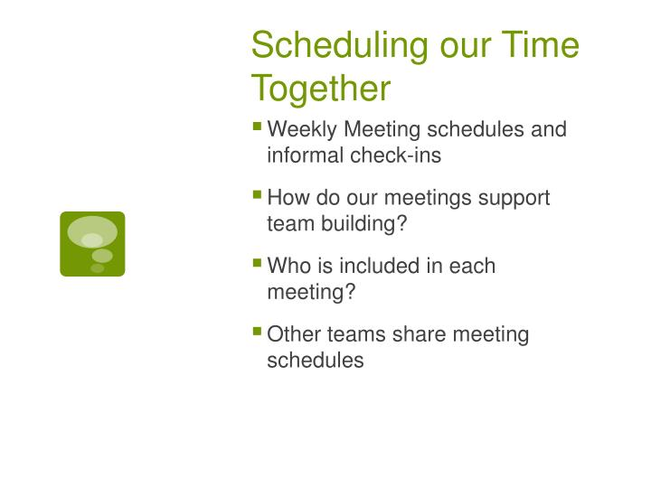 Scheduling our Time Together