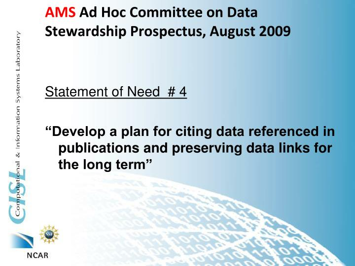 Ams ad hoc committee on data stewardship prospectus august 2009