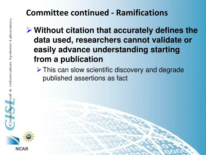 Committee continued - Ramifications