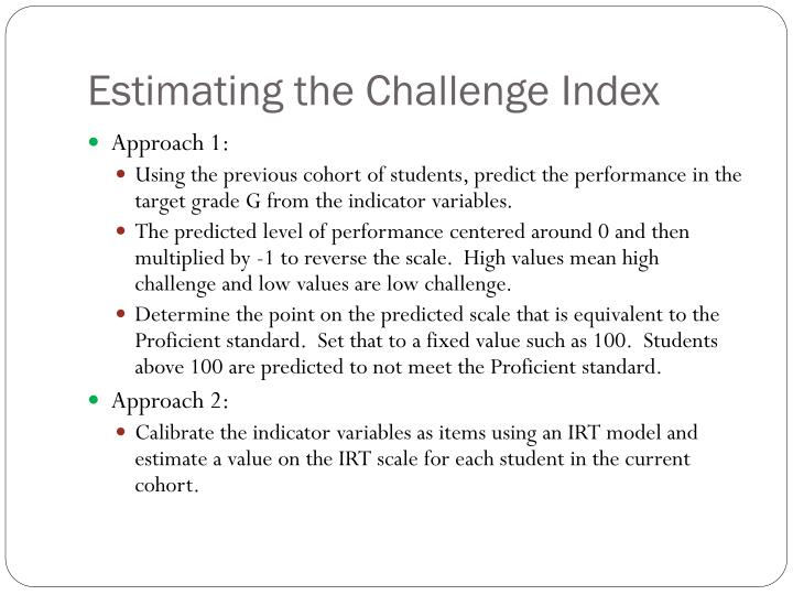 Estimating the Challenge Index