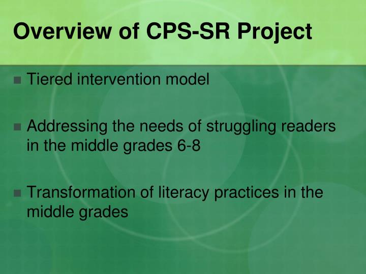 Overview of cps sr project