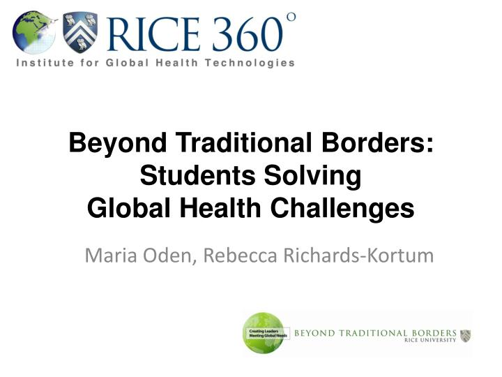 Beyond traditional borders students solving global health challenges