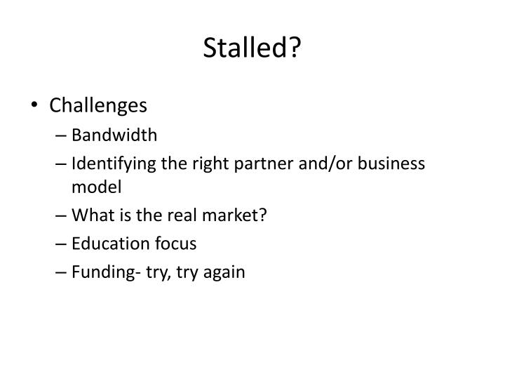 Stalled?