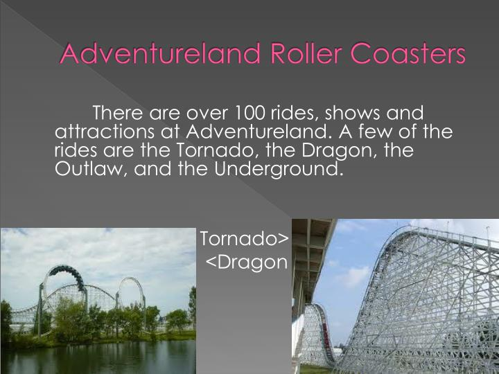Adventureland Roller Coasters