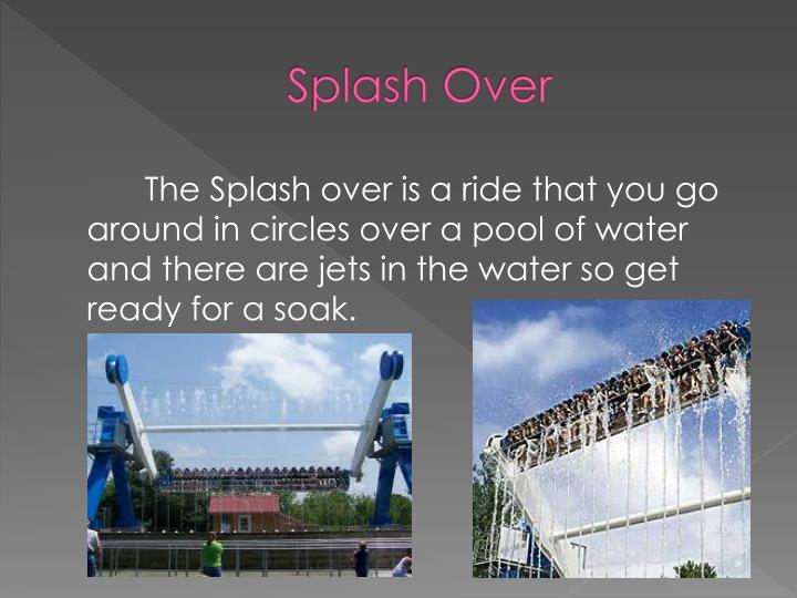 Splash Over