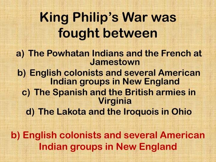 King Philip's War was fought between