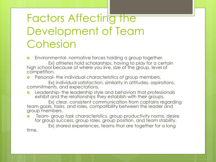 factors of group cohesiveness In this lesson, you'll learn about group cohesiveness, why it's important, and  some consequences of a cohesive or non-cohesive group learn about.