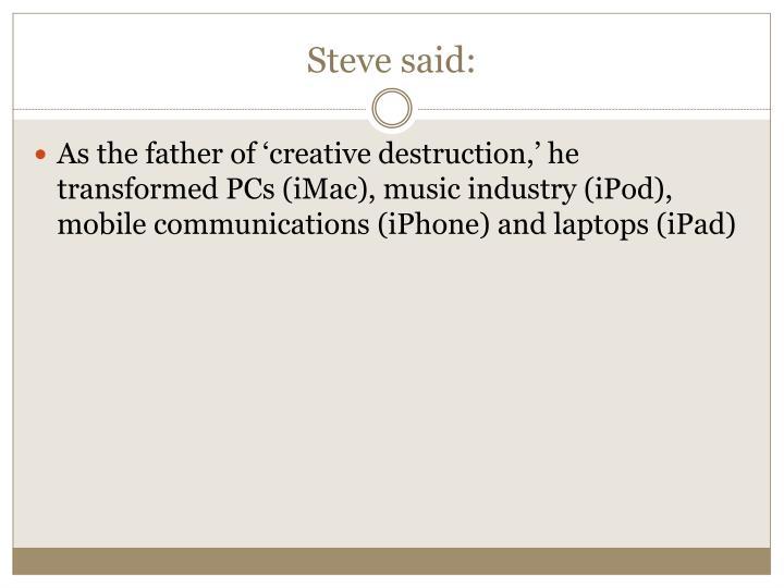 Steve said: