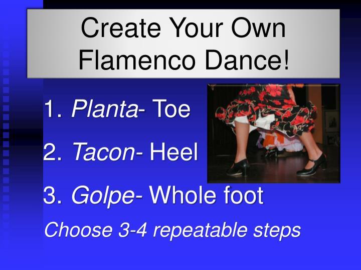 Create Your Own Flamenco Dance!