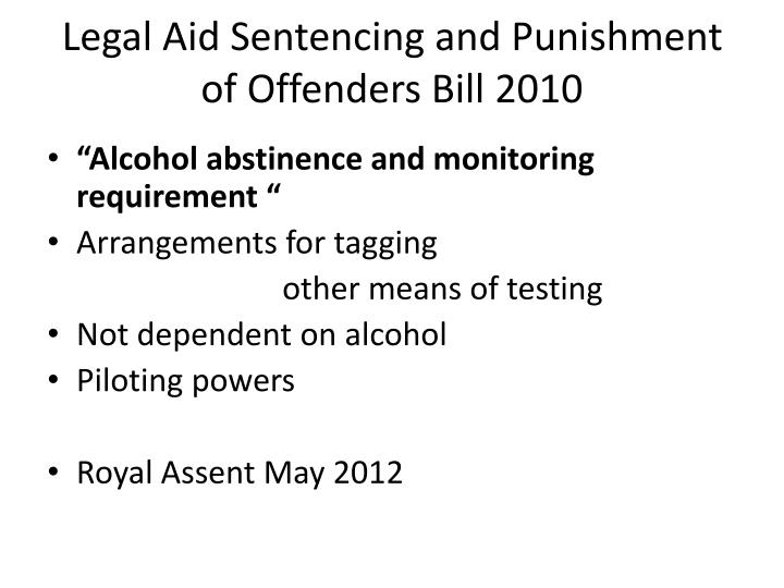 Legal Aid Sentencing and Punishment of Offenders Bill 2010