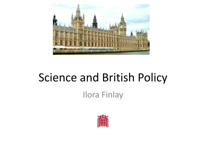 Science and British Policy
