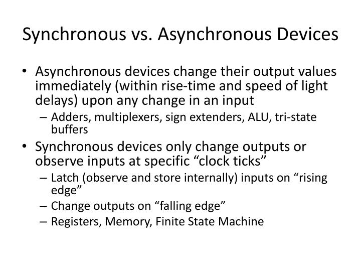 Synchronous vs. Asynchronous Devices