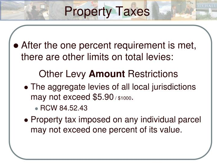 After the one percent requirement is met, there are other limits on total levies: