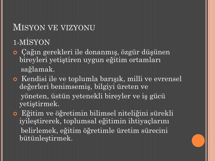 Misyon ve vizyonu