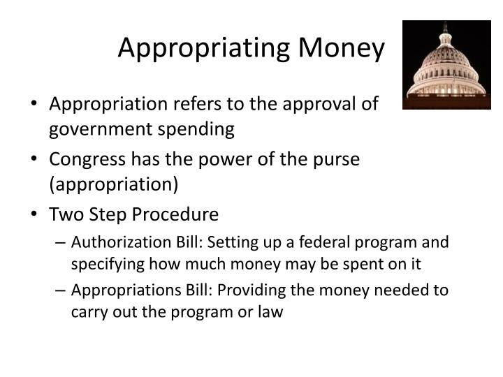 Appropriating Money