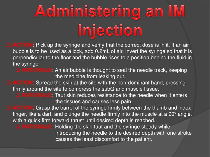 Administering an IM Injection