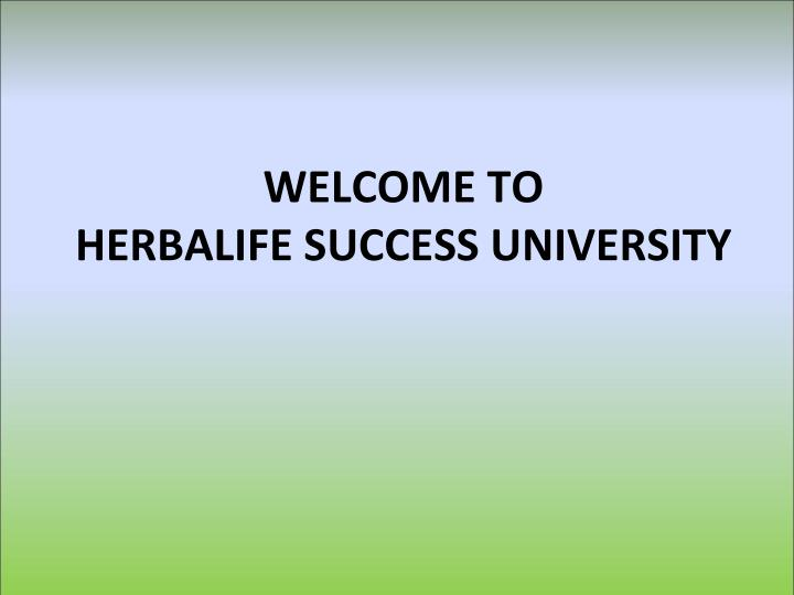 Ppt Welcome To Herbalife Success University Powerpoint
