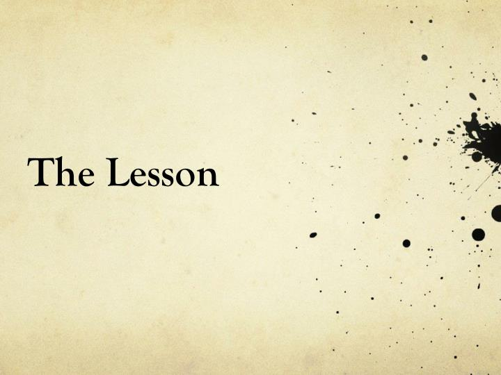 The Lesson