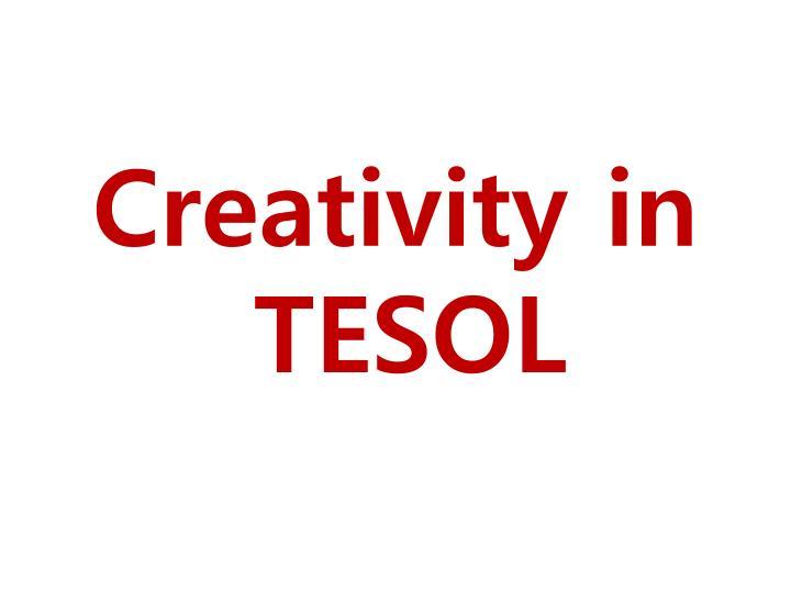 Creativity in TESOL