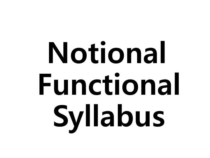 Notional Functional Syllabus