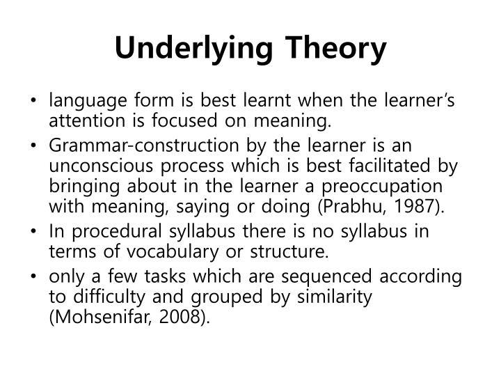 Underlying Theory