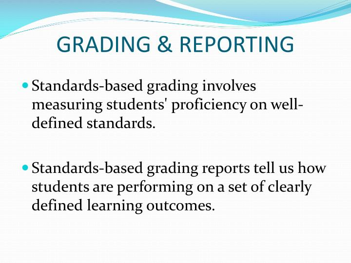 GRADING & REPORTING