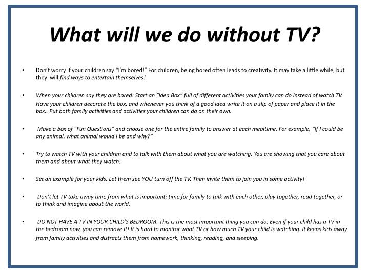 What will we do without tv