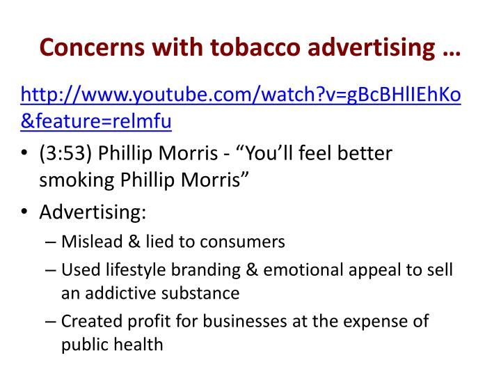 Concerns with tobacco advertising …