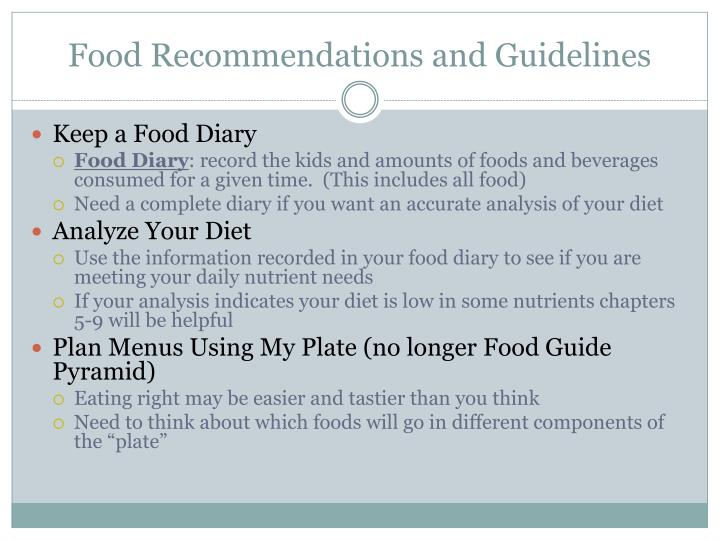 Food Recommendations and Guidelines
