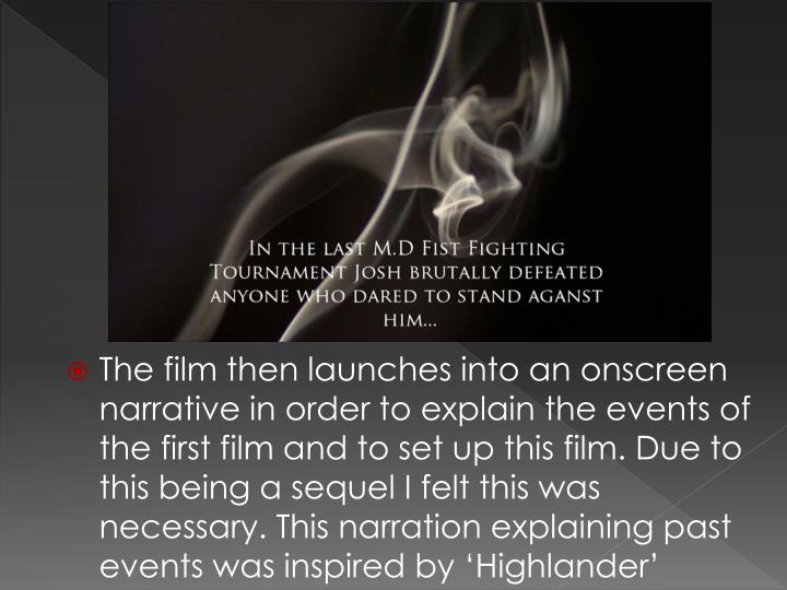 The film then launches into an onscreen narrative in order to explain the events of the first film a...