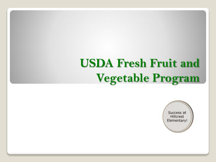 Usda fresh fruit and vegetable program