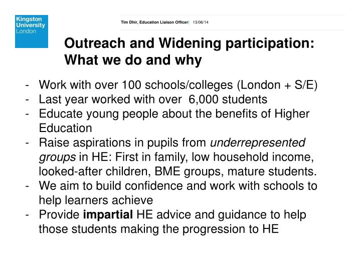 Outreach and Widening participation: What we do and why