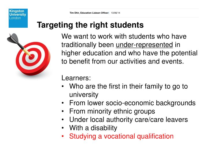 Targeting the right students