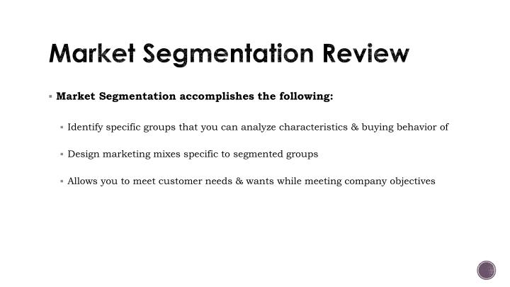 Market Segmentation Review