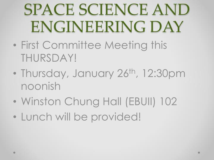 SPACE SCIENCE AND ENGINEERING DAY