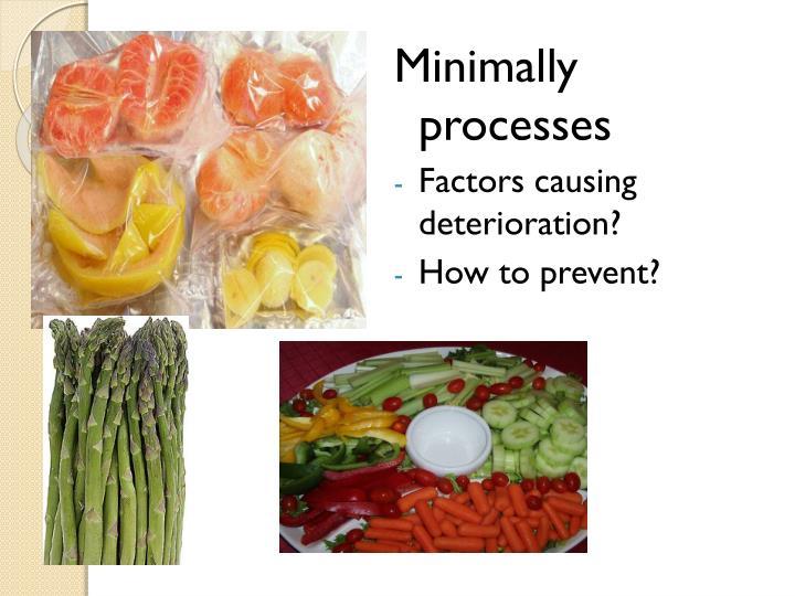 Minimally processes