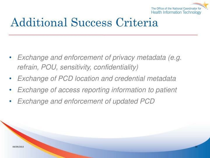 Additional Success Criteria