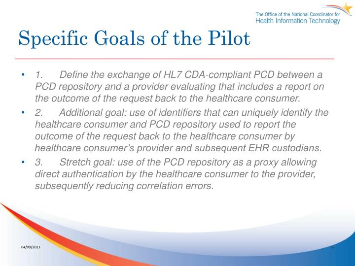 Specific Goals of the Pilot